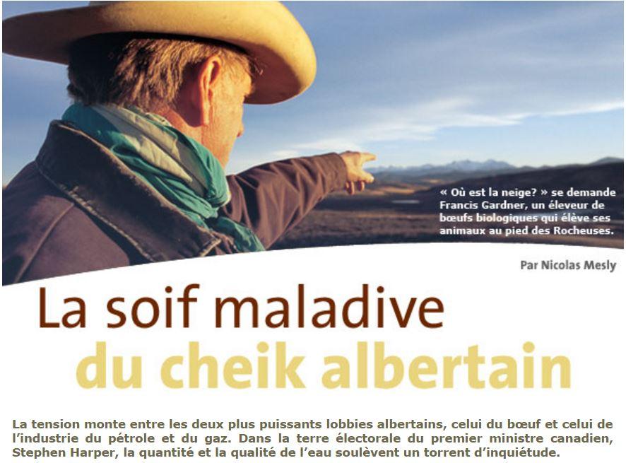 2007 04 photo Alberta rancher Francis Gardner 'La soif maladive du cheik albertain' by Nicolas Mesly