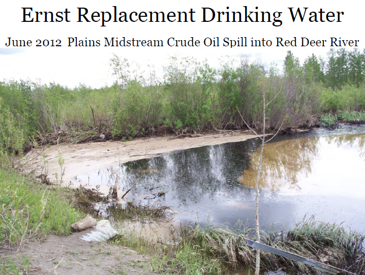 2012 06 Ernst Replacement Drinking Water Plains Midstream Crude Oil Spill into Red Deer River