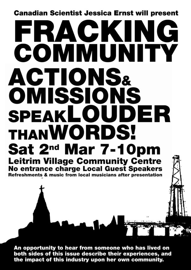 2013 03 02 Fracking Community Actions and Omissions Speak Louder than Words-poster-jessica-ernst-Leitrim Village