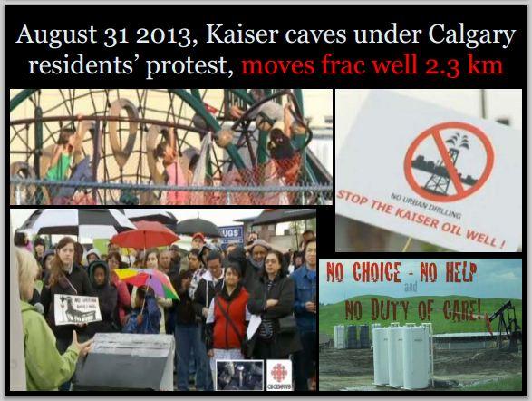 2013 08 31 Kaiser caves moves oil well to be frac'd 2300 metres away from one community in Calgary to another