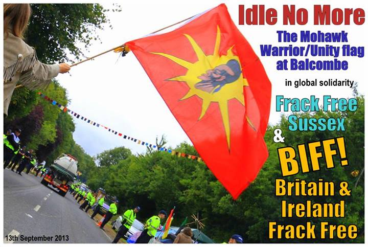 2013 09 13 Idle no More & BIFF & Frack Free Sussex Mohawk Warrior Unity Flag