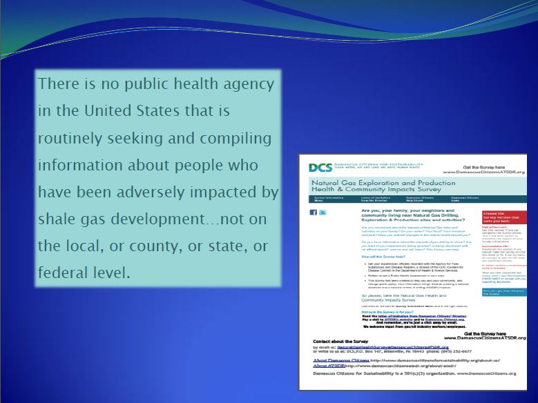 2013 09 Dr. Larysa Dyrszka No public health agency compiling health impacts from fracing