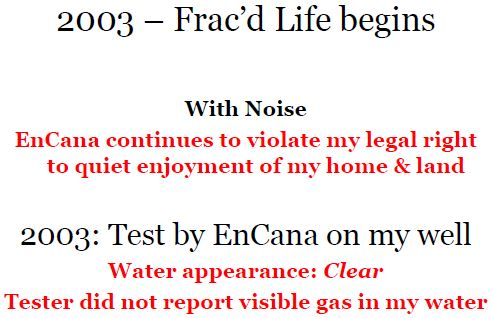 2003 Frac'd life for Ernst begins with noise, non compliant Encana noise