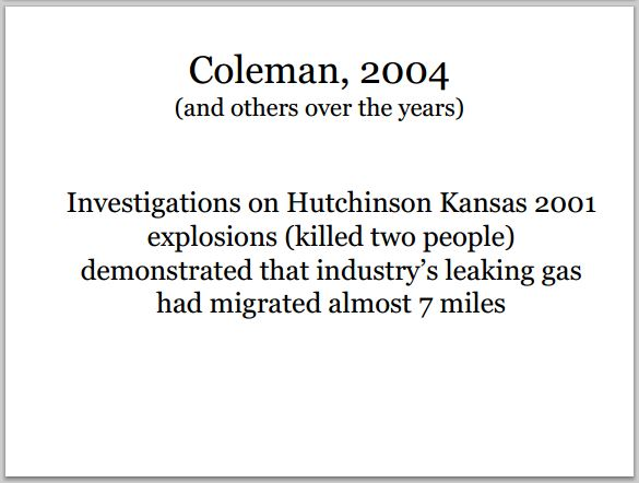 2004 Coleman and others proved industry's leaking gas migration nearly 7 miles killing two people