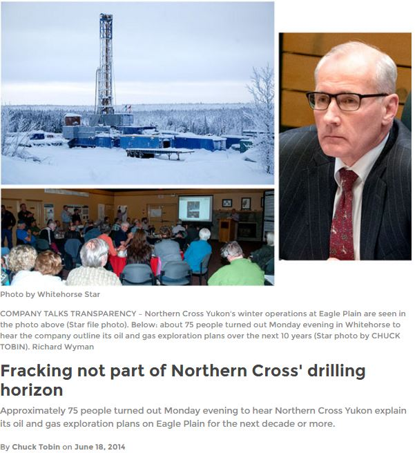 2014 06 18 Whitehorse Star, quotes by Northern Cross Ltd.'s President Richard Wynman promises no fracing in eagle plains oil & gas field