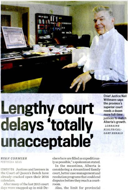 2014 12 20 Alberta lengthy court delays 'totally unacceptable' Court of QB Chief Justice Niel Wittmann