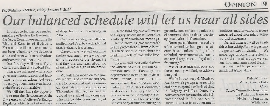 2014 01 03 Our balanced schedule will let us hear all sides Patti McLeod MLA and Chair of the Select Frac Committee meeting mainly with frac industry