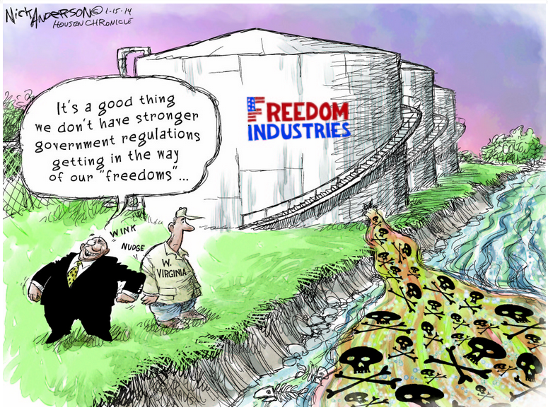 2014 01 15 Freedom Industries Good thing we dont have stronger regulations getting in the way of our freedoms
