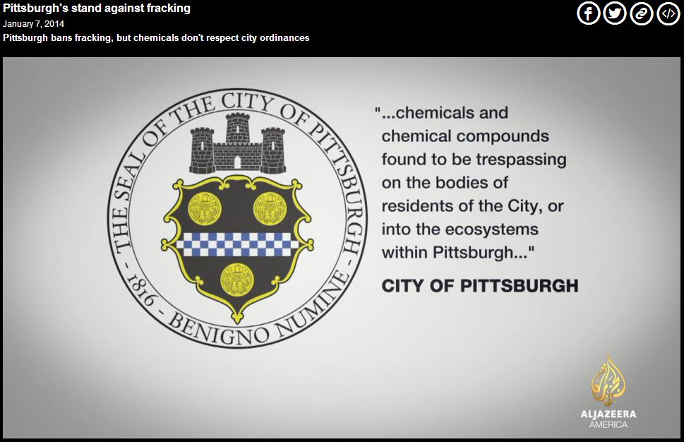2014 01 Aljazeera on City of Pittsburghs frac ban and chemical trespass ordinance