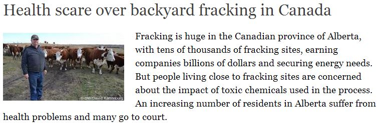 2014 02 05 backyard fracking causes health scare in Canada by David Kattenurg on DW