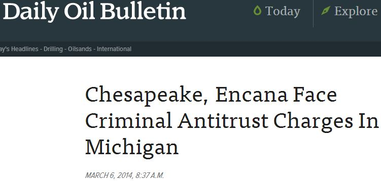 2014 03 06 Chesapeake Encana Face Criminal Antitrust Charges in Michigan Daily Oil Bulletin snap
