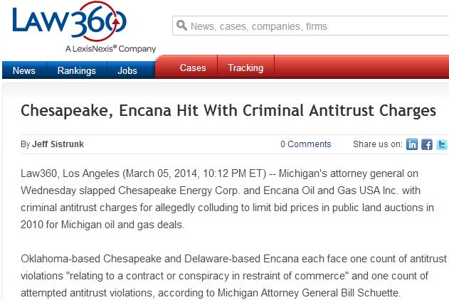 2014 03 06 Law360 Chespeake Encana hit with Criminal Antitrust Charges