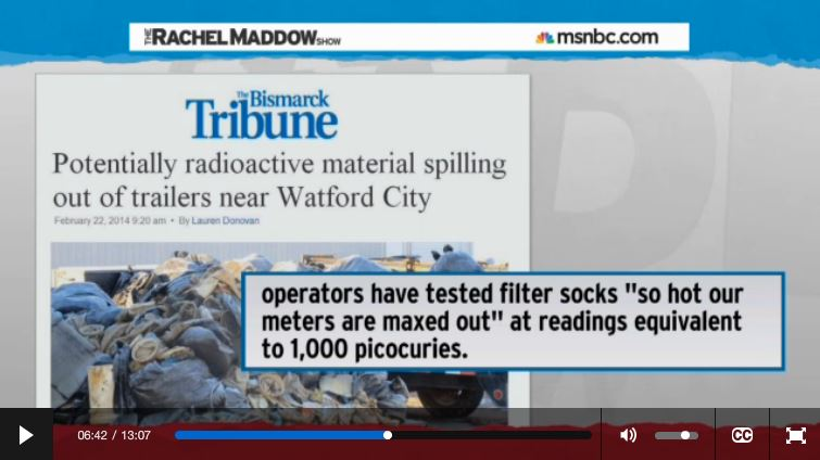 2014 03 14 Radioactive waste illegally dumped in North Dakota Rachel Maddow show Frackings Radioactive socks so hot maxed out at 1000 picocuries