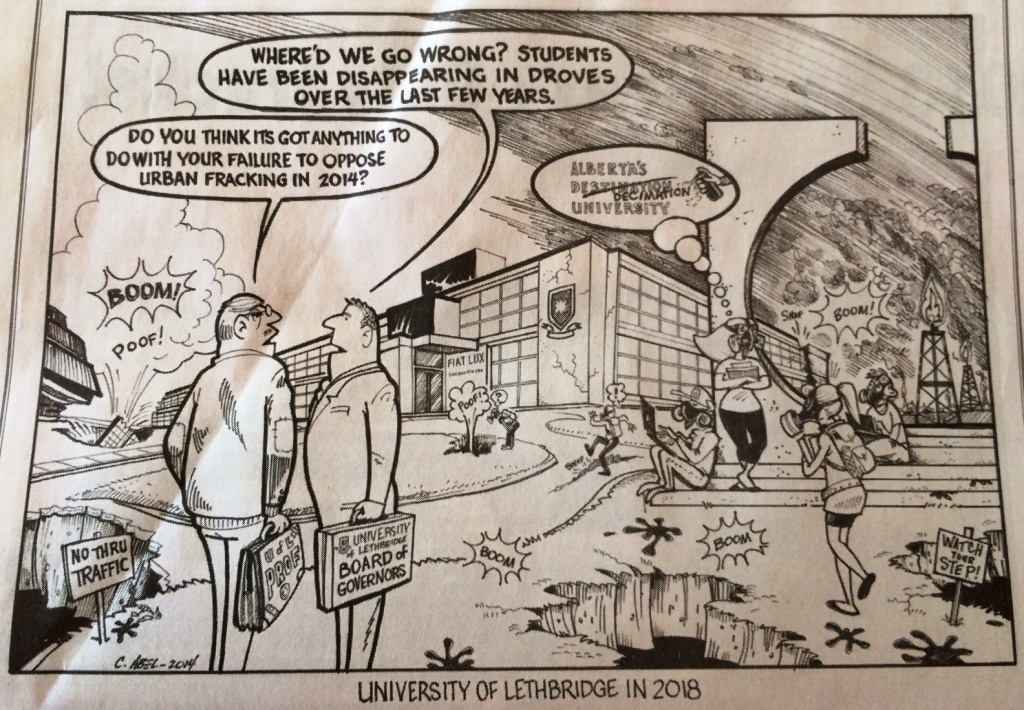 2014 03 15 C Abel Cartoon University of Lethbridge Alberta Fracked in 2018 in Lethbridge Herald