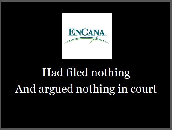 2014 03 25 Slide from Ernst presentation In Bad Faith Encana had filed no applications to strike argued nothing in court