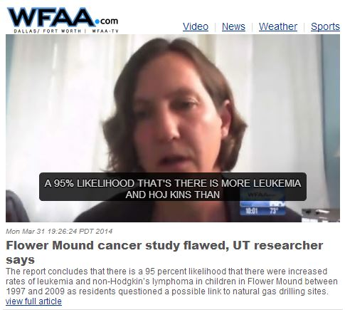 2014 03 31 WFAA reporting on Rawlings Analysis on flawed Flower Mound cancer study