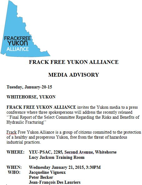 2015 01 20 FRACKFREE YUKON ALLIANCE MEDIA ADVISORY ON GOVT FRAC PANEL REPORT