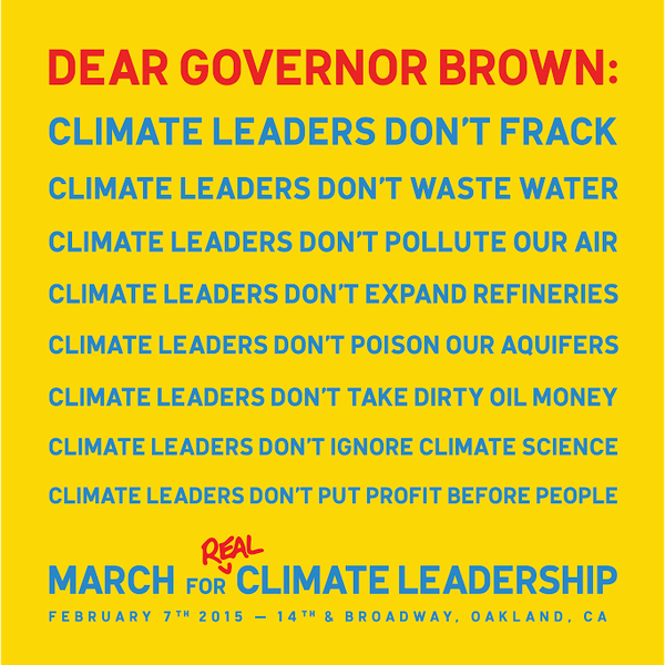 2015 02 07 March for real climate leadership, dear Governor Brown, climate leaders don't frack