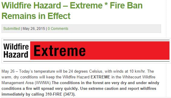 2015 05 26 fox creek fire ban, wildfire hazard extreme