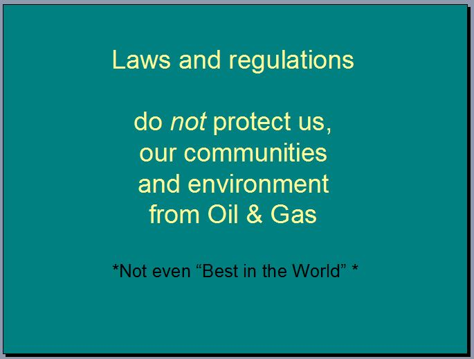 2015 06 29 Laws and Regulations do not protect us from fracking