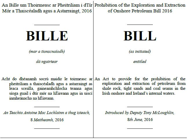 2016 06 08 Prohibition of the Exploration and Extraction of Onshore Petroleum Bill 2016, by TD Tony McLoughlin