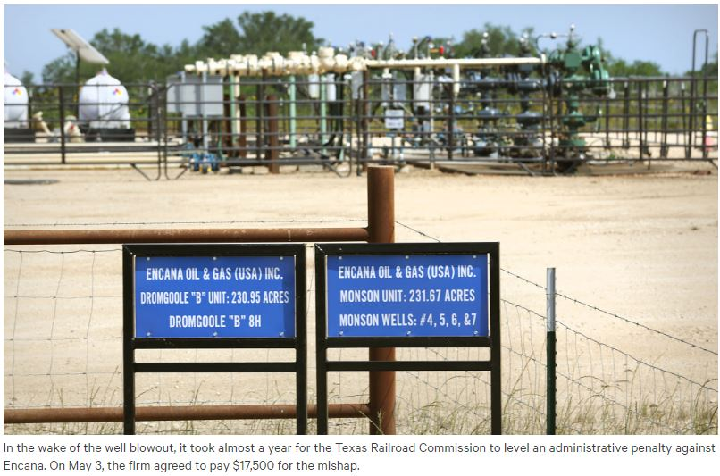 2016 08 07 Snap Encana facility in Texas, took regulator almost a year to penalize Encana for blow out