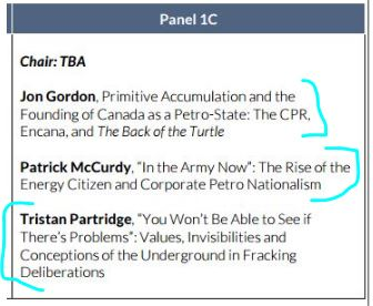 2016 08 Petrocultures Panel 1C Jon Gordon, Primitive Accumulation and the Founding of Canada as a Petrostate, The CPR, Encana and 'The Back of the Turtle'