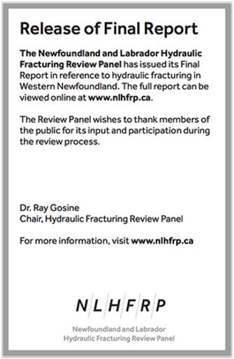 2016 Newfoundland and Labrador Hydraulic Fracturing Review Panel NLHFRP final report, Ray Gosine, Chair