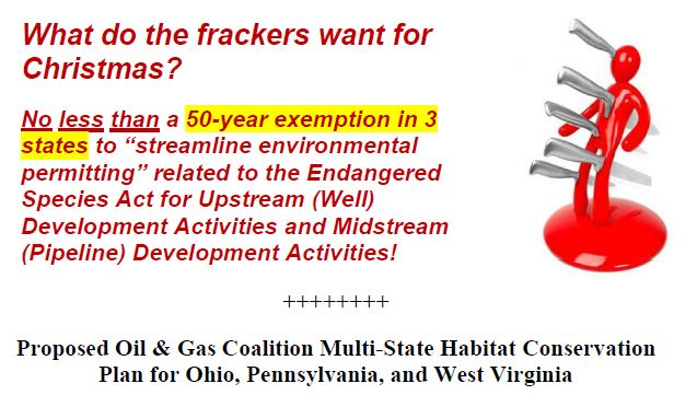 2016-what-do-the-frackers-want-for-christmas-in-ohio-pennsylvania-west-virginia-50-year-excemption-from-endangered-species-act-for-oil-gas-dev-activities