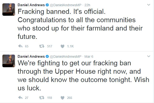 2017 03 06 & 07 Tweets by Victoria Premier Daniel Andrews, 'Fracking banned. It's official. ...'