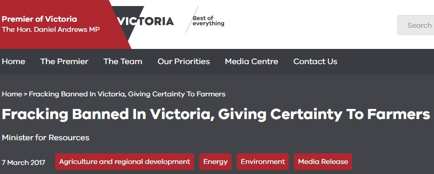 2017 03 07 Victoria State Govt, Australia, bans fracking in Victoria, giving certainty to farmers