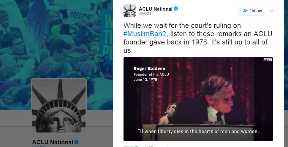 2017 03 15 ACLU snap, while waiting on court ruling muslin ban, listen to remarks by Roger Baldwin's 1978 speech