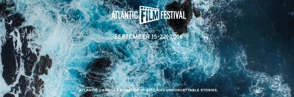 atlantic-film-festival-sept-15-22-2016-atlantic-canadas-curator-of-epic-and-unforgettable-stories