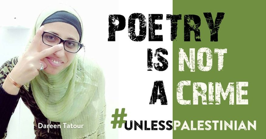 Dareen Tatour, poetry-not-a-crime unless Palestinian